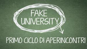 Fake University primo ciclo di aperitivi incontri