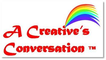 A Creative's Conversation: Living the Artist Life...