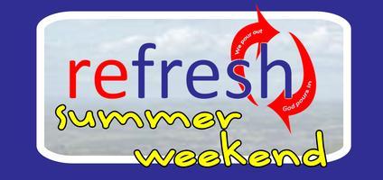 Refresh Summer Weekend