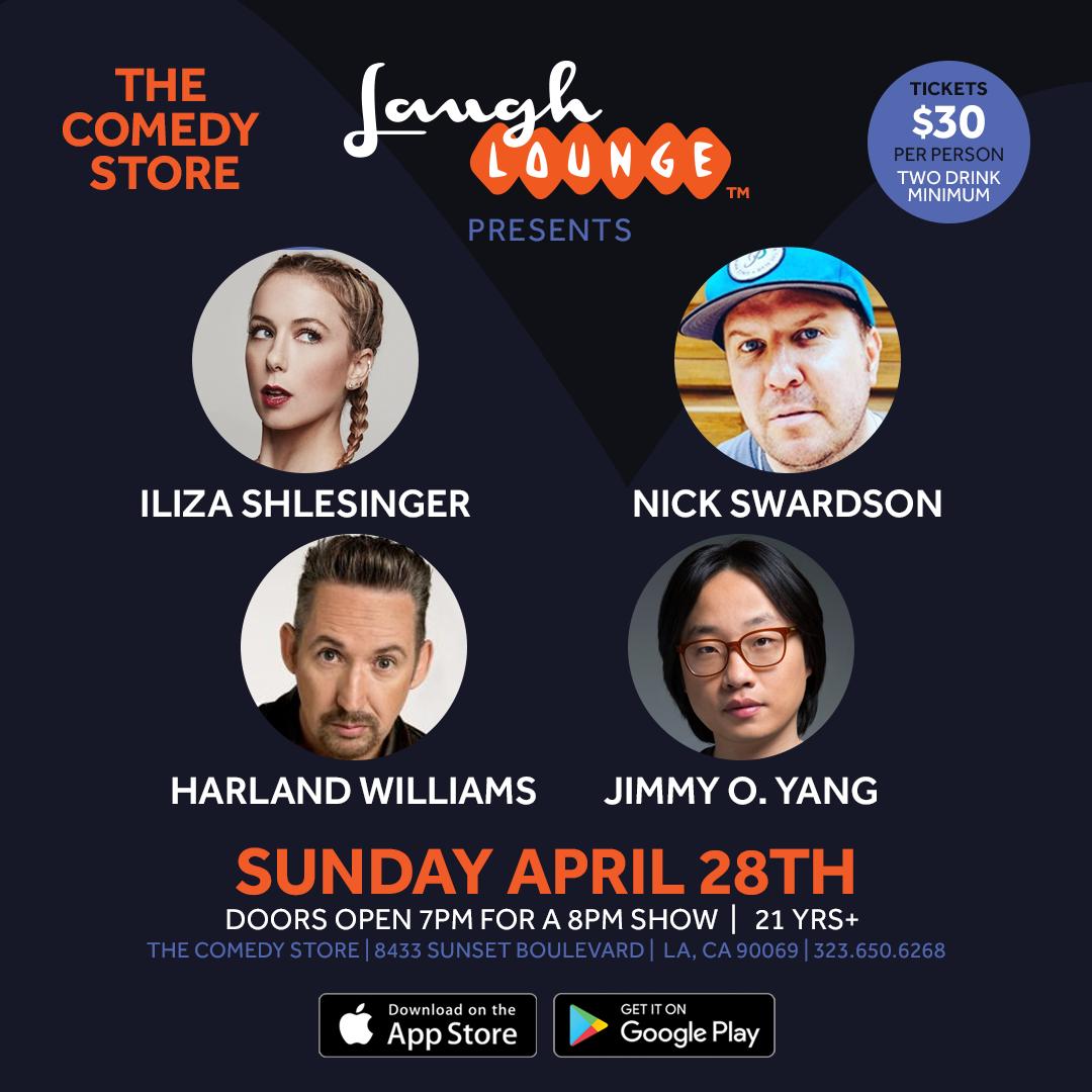 Laugh Lounge Nick Swardson, Iliza Shlesinger, Harland Williams Jimmy O
