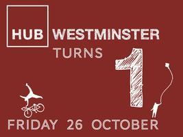 Hub Westminster 1 Year Anniversary