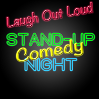 Laugh Out Loud - Stand Up Comedy Night