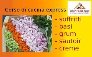 Corso di cucina express - Soffritti e basi, fondo,...