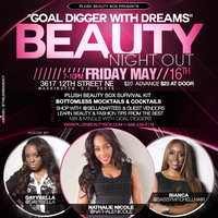 GOAL DIGGER WITH DREAMS BEAUTY NIGHT OUT