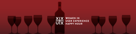 XX+UX Happy Hour for Women in UX - Paris Edition