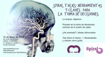 """SpiralTalks """"Herramientas y claves para la toma de..."""