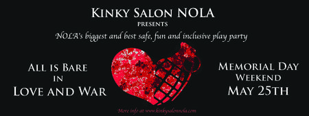 Kinky Salon Presents: All is Bare in Love and War