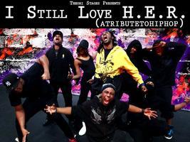I Still Love H.E.R. (atributetohiphop)