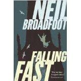 Launch of Neil Broadfoot's new novel 'Falling Fast'