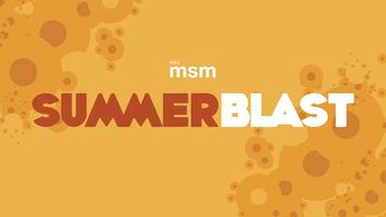 MSM SummerBlast