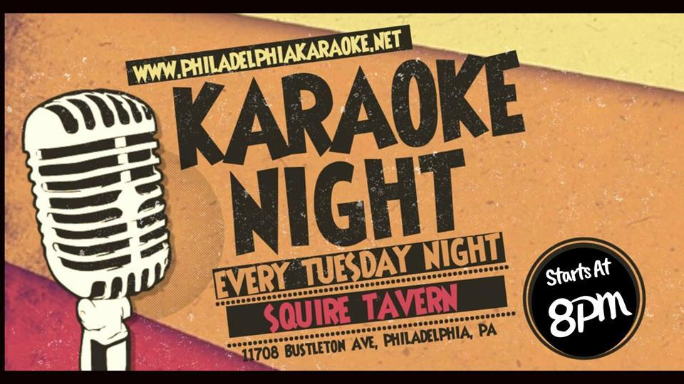 Tuesday Karaoke at Squire Tavern (Northeast Philly)