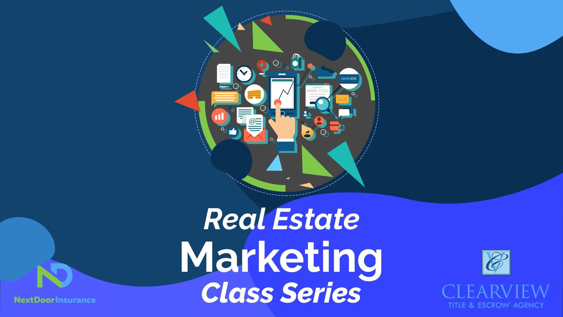 Real Estate Marketing Class Series