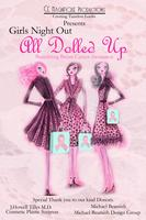 Ce Magnifique Presents: Girl's Night Out-All Dolled Up