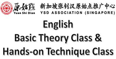 YSD Association Singapore - Yuan Shi Dian Batch 4 English Basic Theory Class [06 JUL 2019]