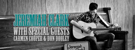Jeremiah Clark with Special Guests: Carmen Cooper &...