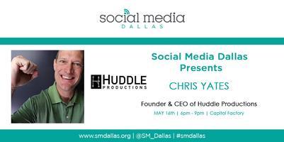 Social Media Dallas Presents Chris Yates
