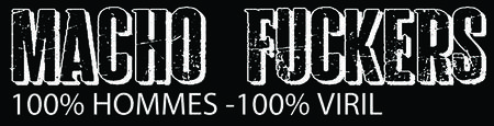 MACHO FUCKERS