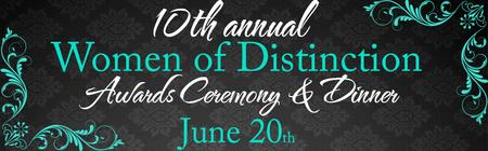 10th annual Women of Distinction Awards Ceremony &...