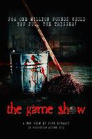 THE GAME SHOW - 1st UK Screening