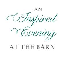 An Inspired Evening at the Barn
