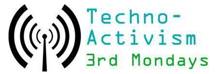 Portland's Techno-Activism 3rd Monday