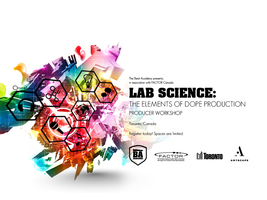 Lab Science: The Elements of Dope Music Production
