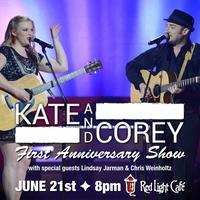 Kate & Corey 1st Anniversary Show w/ Lindsay Jarman &...