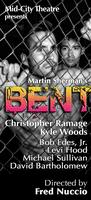 """BENT"" - Thursday, May 29 at 8:00pm"