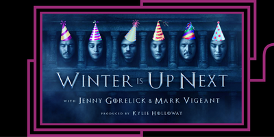 Winter Is Up Next: A Pre-show Trivia Party and...