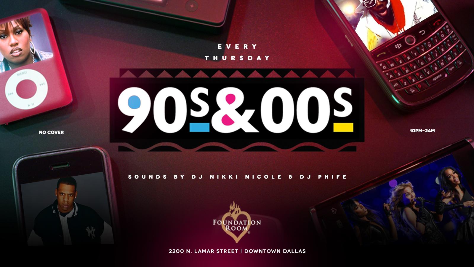 90s & 2000s   Thursdays at Foundation Room