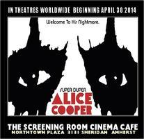 ALICE COOPER MOVIE (FRI AUG 29)