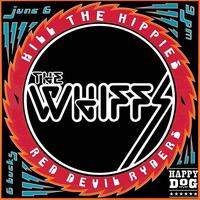 The Whiffs / Kill The Hippies / Red Devil Ryders /...