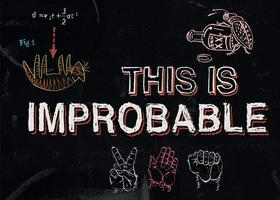 This is Improbable! An Ig Nobel Event