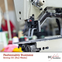 Fashionably Business: Sewing 101 {5-Week Class}