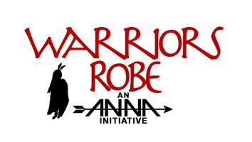 Warriors Robe - An ANNA Initiative