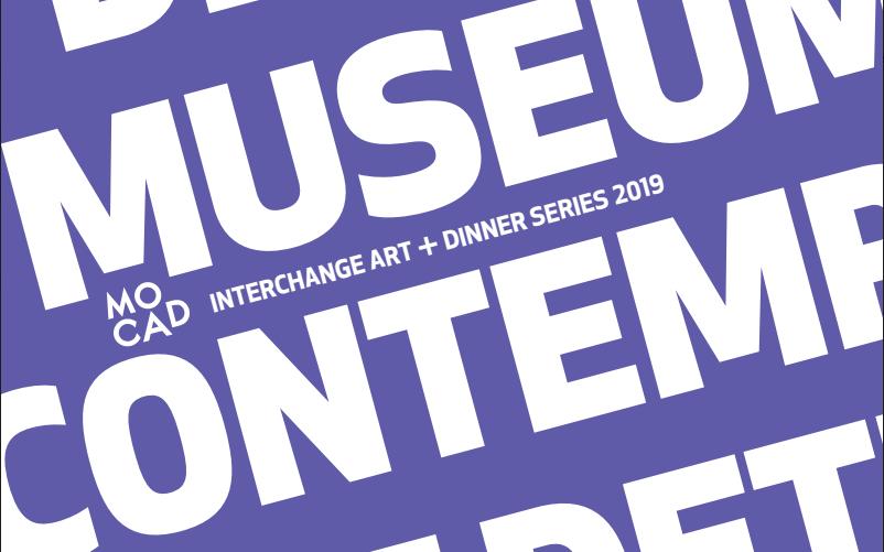 MOCAD's 6th Annual Interchange Art + Dinner Series Summer Fundraiser
