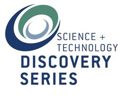Science & Technology Discovery Series 2014-2015 Season