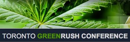 Toronto GreenRush Financial Conference