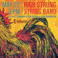 High Strung String Band w/ Alex Commins & Todd Prusin,...