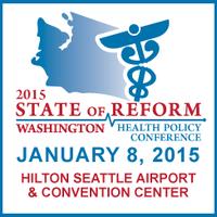 2015 Washington State of Reform Health Policy...
