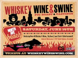 Whiskey Wine and Swine Pig Roast & Tasting!
