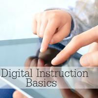 Digital Instruction Basics