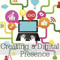 Creating a Digital Presence