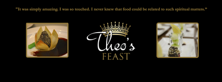 A Taste of Theo's Feast