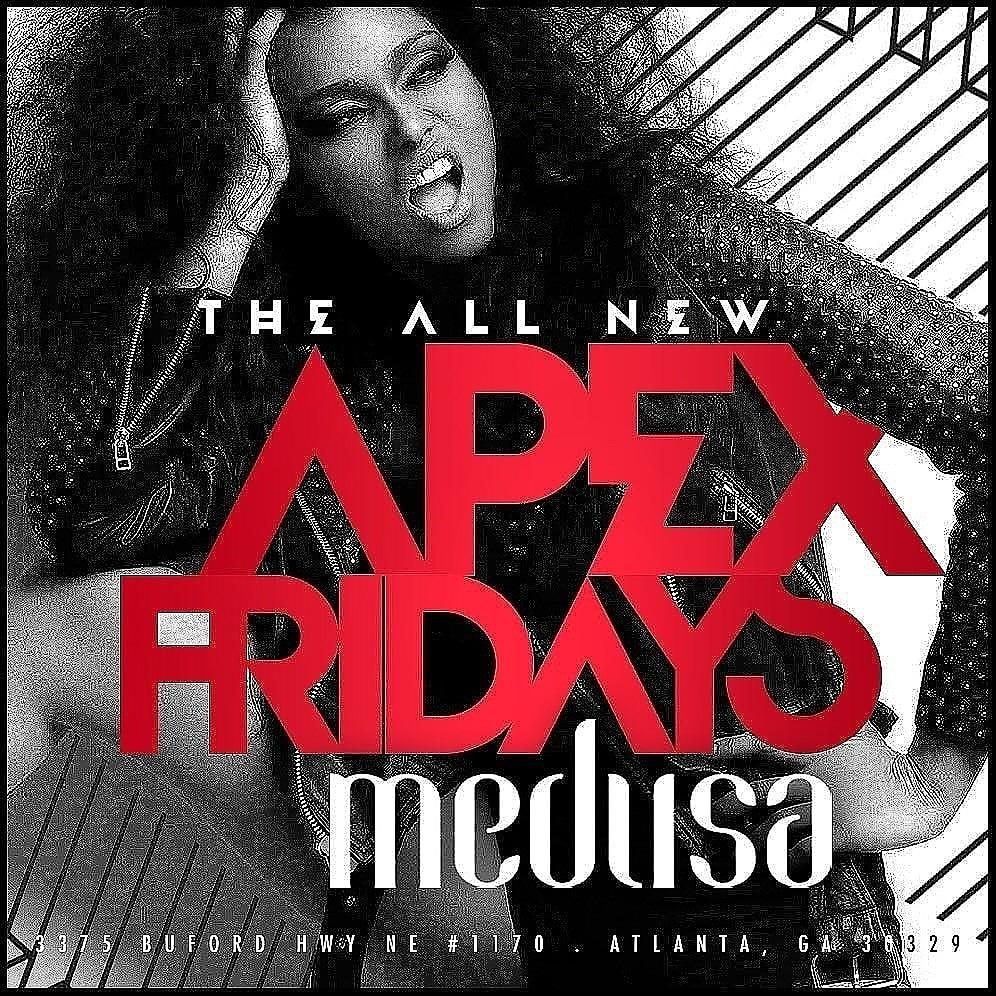 APEX FRIDAYS @MEDUSA LOUNGE