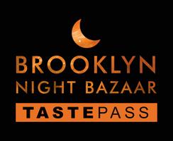 Brooklyn Night Bazaar TASTEPASS
