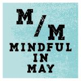 Mindful in May Mindful Music Event: Meditation,...