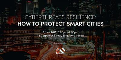 Cyberthreats Resilience: How to Protect Smart Cities