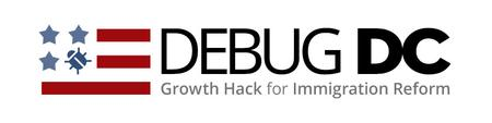 DEBUG DC: Growthathon for Immigration Reform