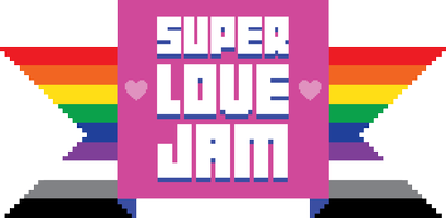 Super Love Jam: a Game Jam about Gender, Sexual...